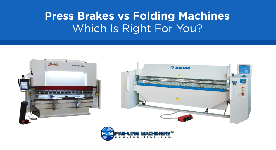 Press Brake vs Folding Machine – Which Is Right For You?